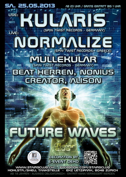Party Flyer Future Waves mit Kularis, Mullekular, Normalize @ Stairs Club Zürich 25 May '13, 23:00
