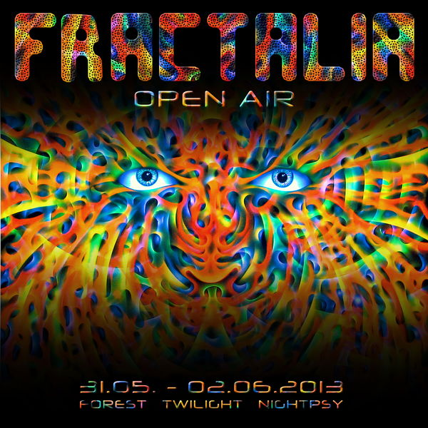 Party Flyer FRACTALIA Open Air 31 May '13, 20:00