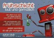 """Party Flyer Frühschicht """"laut & gemütlich"""" 2 Jun '13, 08:00"""