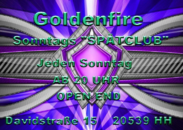 "Party Flyer Goldenfire "" Sonntagsspätclub "" 2 Jun '13, 22:00"