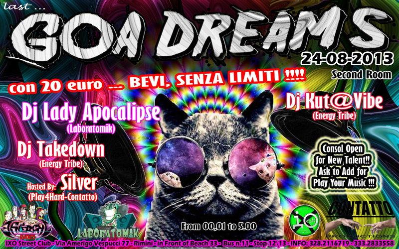 Last GOA DREAMS - OPEN BAR !!! Festa anni '90 e GOA Minimale @Rimini 24 Aug '13, 23:30