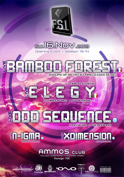 F.S.I. (Opening Event) w/ BAMBOO Forest, ELEGY, ODD Sequence & more! 16 Nov '13, 23:30
