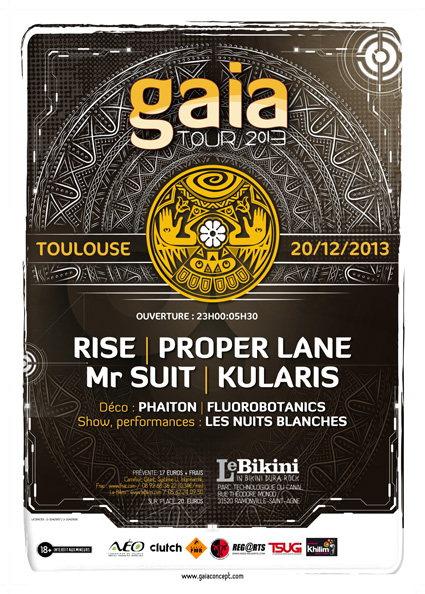 Party Flyer GAIA TOUR // 20 DEC 2013 // Le Bikini Tlse 20 Dec '13, 23:00