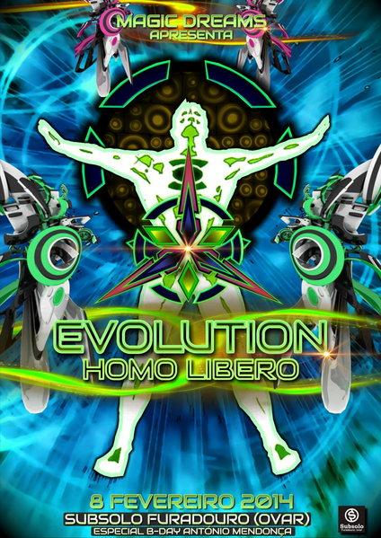 EVOLUTION HOMO LIBERO ESPECIAL B-DAY ANTÓNIO MENDONÇA 8 Feb '14, 23:30