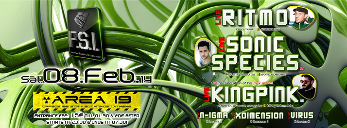 F.S.I. Annual Event w/ RITMO, SONIC SPECIES, KINGPINK & more in Athens! 8 Feb '14, 23:30