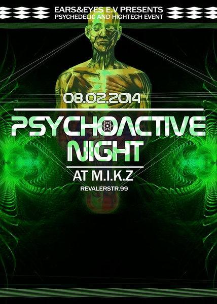 PSYCHOACTIVE NIGHT III w/ AZAX , HYPERACTIVE25, AKÉS, KASATKA @ M.I.K.Z BERLIN 8 Feb '14, 23:30