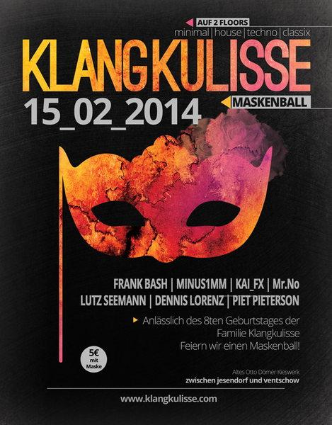 Party Flyer 8.Jahre Klangkulisse -MaskenBall- 15 Feb '14, 22:00