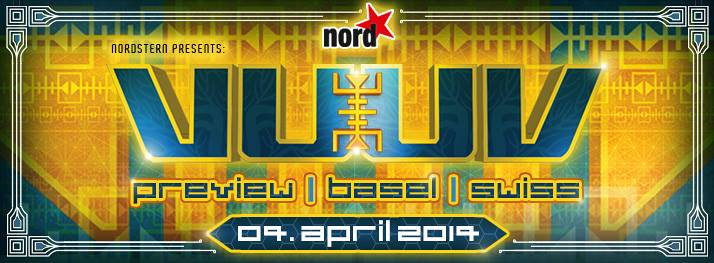 Party Flyer VuuV Festival   PREVIEW   presented by Nordstern Basel 4 Apr '14, 23:00