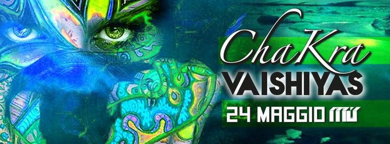 Party Flyer CHAKRA ----> Vaishiyas (SPINTWIST rec.) // MATTE // SISCOSIS --- OPEN AIR !!! 24 May '14, 22:00