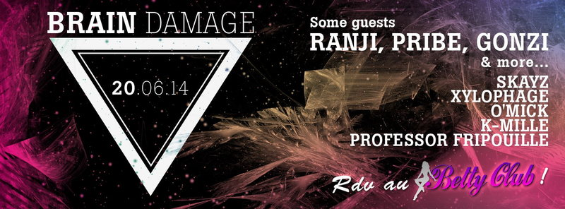 Party Flyer BRAIN DAMAGE WITH GONZI, RANJI AND MORE 20 Jun '14, 22:30