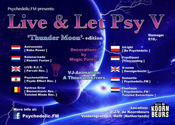Party Flyer ▶ Psychedelic.FM presents: 'Live & Let Psy V' the Thundermoon-edition ◀ 28 Jun '14, 22:00