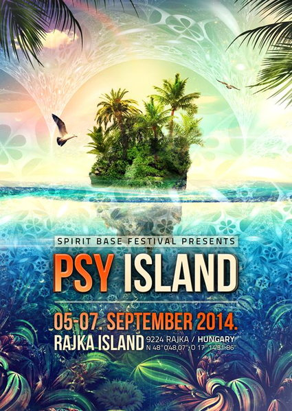 Party Flyer Psy Island 2014 5 Sep '14, 18:00