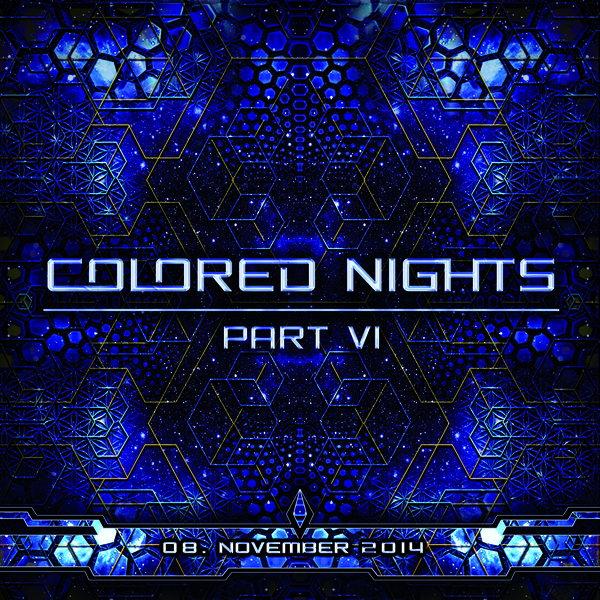 Colored Nights Part VI 8 Nov '14, 22:00