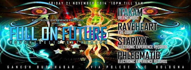 Party Flyer FULL ON FUTURE // Psychedelic Gathering 21 Nov '14, 22:00