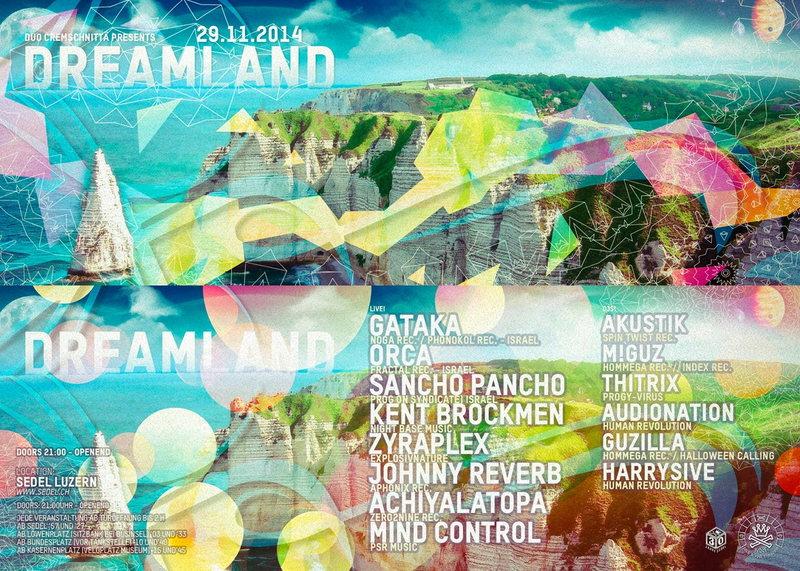 Dreamland w/ Gataka, Orca, Sancho Pancho, and many more 29 Nov '14, 21:00