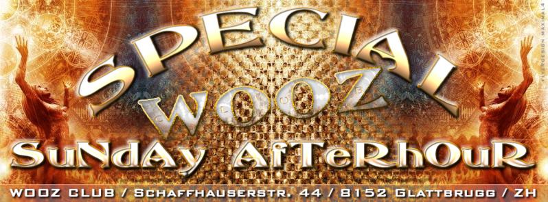Party Flyer ☆SPECIAL☆ SUNDAY AFTERHOUR @ WOOZ Club in Glattbrugg ZH 28 Dec '14, 12:00