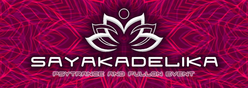 Party Flyer જ SAYAKADELIKA ๏ psytrance and fullon event ๏ 4 LIVEACTS & 4 DJS 24 Jan '15, 22:00