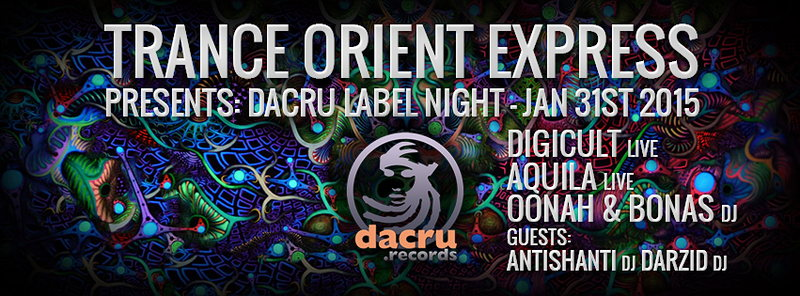 Party Flyer TRANCE ORIENT EXPRESS: DACRU LABEL NIGHT 31 Jan '15, 23:00
