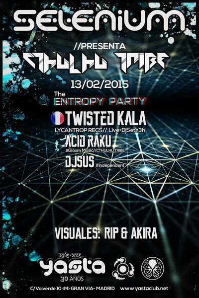 Party Flyer SELENIUM & CTHULHU TRIBE - TWISTED KALA (FR) 13 Feb '15, 23:30