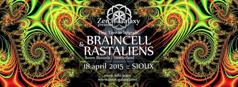 Zen.IT Galaxy Party with BRAINCELL & RASTALIENS 18 Apr '15, 23:00