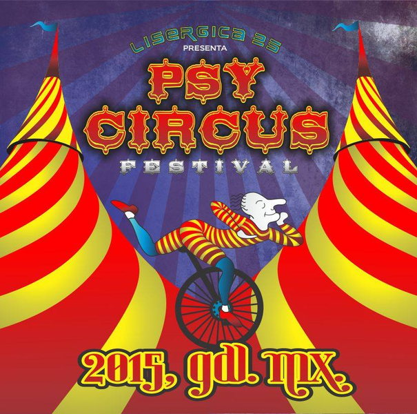 Party Flyer PSY CIRCUS FESTIVAL 22 May '15, 09:30