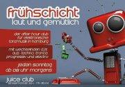 Party Flyer Frühschicht - laut & gemütlich 21 Jun '15, 08:00