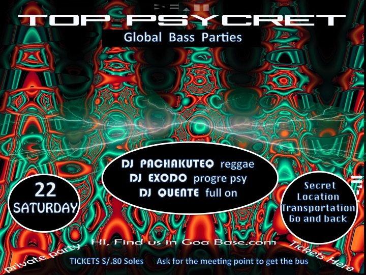 Party Flyer TOP PSYCRET GLOBAL BASS PARTIES 15 Aug '15, 22:00