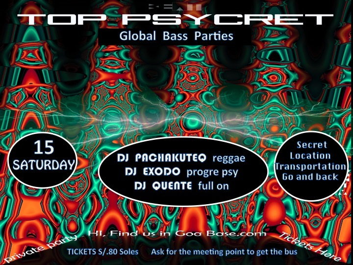 Party Flyer TOP PSYCRET GLOBALL BASS PARTIES 15 Aug '15, 22:00
