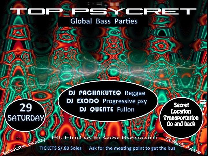Party Flyer TOP PSYCRET GLOBAL BASS PARTIES 2 29 Aug '15, 22:00