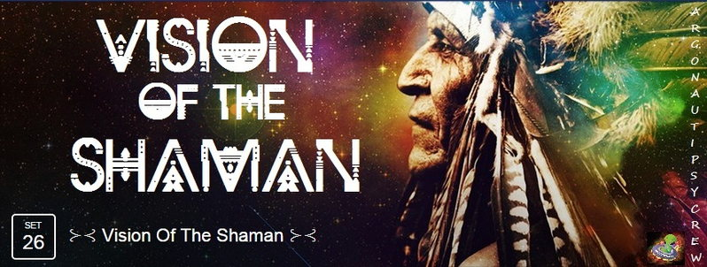 Party Flyer ⊱⊰ Vision Of The Shaman ⊱⊰ 26 Sep '15, 23:00