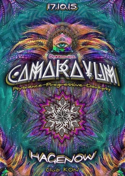 Party Flyer ·•● Camakavum ●•XI•● 3 AREAS • 10 LIVEACTS • 10 DJS ●•· International Lineup 17 Oct '15, 21:00