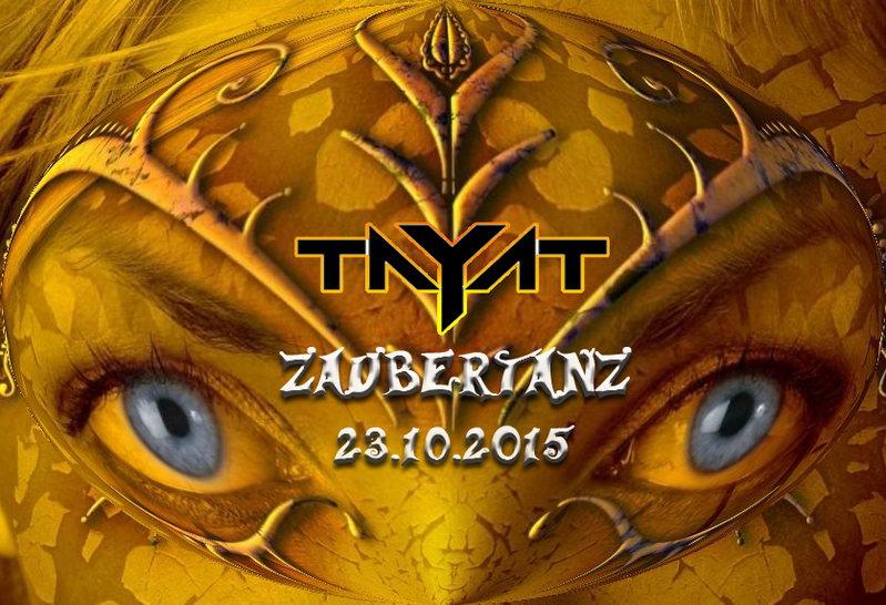 ॐ TAYAT ॐ presents ॐ Zaubertanz ॐ Birthday Bash ॐ 23 Oct '15, 22:00
