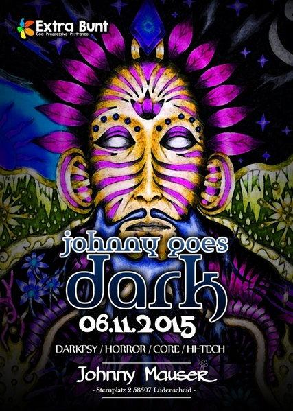 Johnny goes Dark (3 Years special Birthday Edition) 6 Nov '15, 22:00
