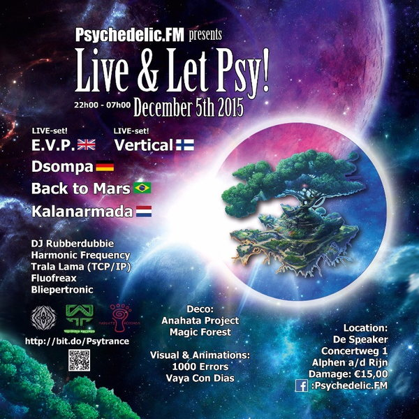 Party Flyer Psychedelic.FMs 'Live & Let Psy' - 5th Anniversary 5 Dec '15, 22:00