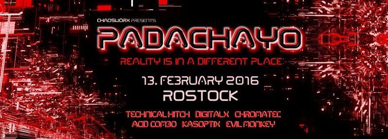 Party Flyer 『 Padachayo 』VII『 TECHNICAL HITCH ˑ DIGITALX ˑ CHROMATEC ˑ ACID COMBO』 13 Feb '16, 23:00