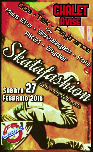 Party Flyer Skatafashion 27 Feb '16, 22:00