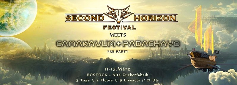 Party Flyer SECOND HORIZON FESTIVAL meets CAMAKAVUM + PADACHAYO ☀ 3 DAYS Pre-Party 11 Mar '16, 23:00