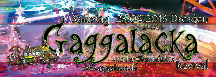Party Flyer Gaggalacka in der Chemiefabrik - Revival 23 Apr '16, 21:00