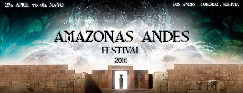 AMAZONAS - ANDES FESTIVAL 2016 27 Apr '16, 22:00