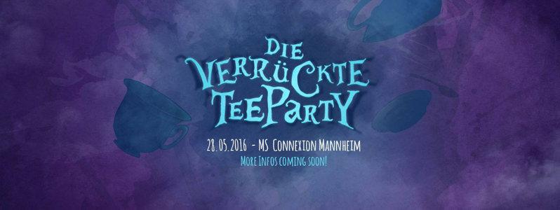 """Party Flyer Alice im Wummerland präsentiert """"Die verrückte Teeparty"""" 28 May '16, 22:00"""