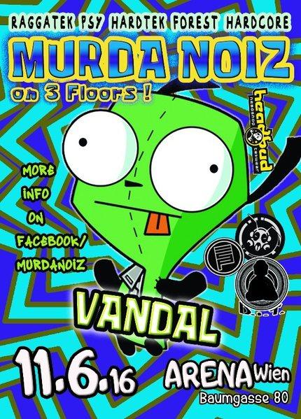 Murda Noiz 11 Jun '16, 22:00