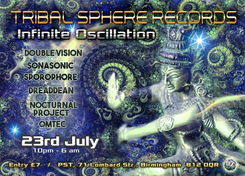 Tribal Sphere Records: Infinite Ocsillation 23 Jul '16, 22:00