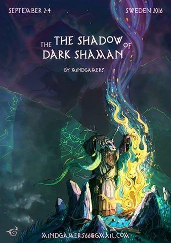 The Shadow Of The Dark Shaman 2 Sep '16, 20:00