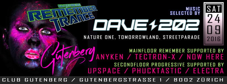 REMEMBERTRANCE & PROGRESSIVE mit DAVE 202 // TECTRON-X // ANYKEN // NOW-HERE 24 Sep '16, 23:00