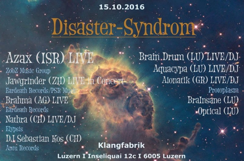 Party Flyer Disaster-Syndrom 15 Oct '16, 23:00