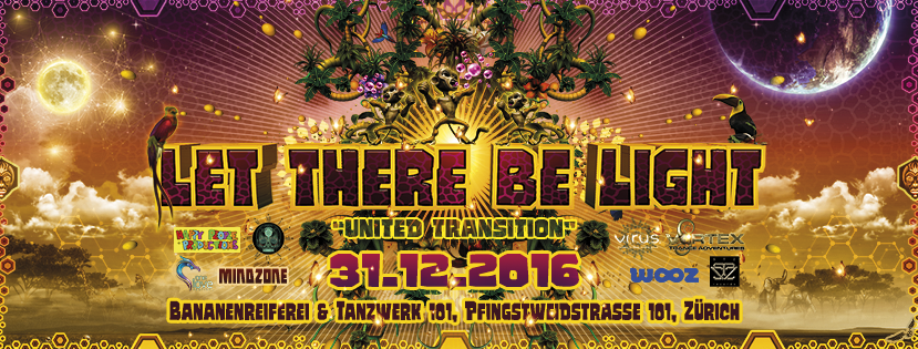 """Party Flyer """" Let There Be Light """" United Transition NYE / Zürich 31 Dec '16, 22:00"""