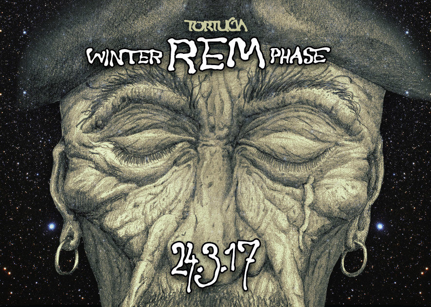 Party Flyer Tortuga Winter R.E.M Phase (Pre Sommernachtstraum) 24 Mar '17, 22:00