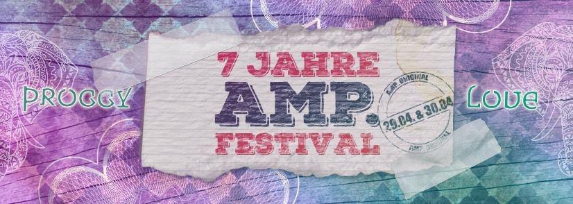7 Jahre AMP.Festival / 15Acts 2Floors 1 Chill Area ,Bubble, Klopfgeister uvm. 30 Apr '17, 23:00