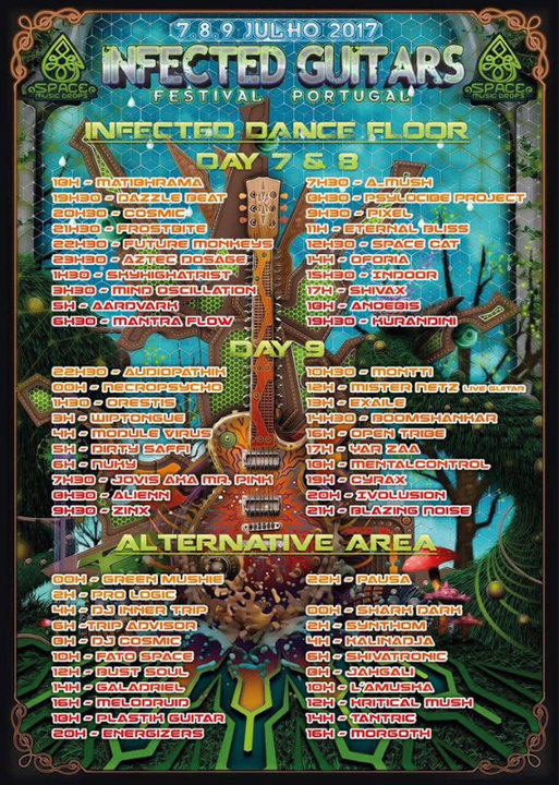 Party Flyer Infected Guitars Festival 7.8.9 Julho – ✾ by Space Music Drops 7 Jul '17, 20:00