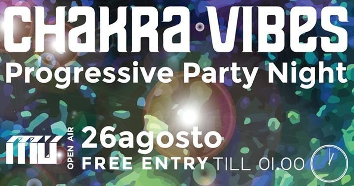 Party Flyer Chakra Vibes #11 - Open Air - Free ENTRY TILL 01.00 26 Aug '17, 23:00